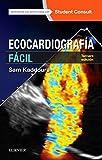 Student Consult. Ecocardiografía fácil - 3ª edición