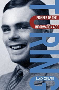 Turing: Pioneer of the Information Age par [Copeland, B. Jack]