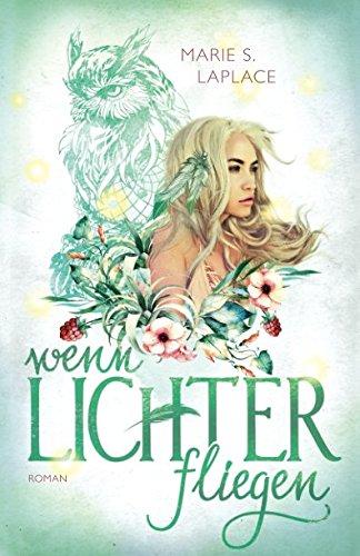 Wenn Lichter fliegen (Lichter-Trilogie, Band (S@ Wenn Der)