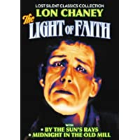 Light of Faith (1922) / By the Sun's Rays (1914) / Midnight in the Old Mill (1916) by Lon Chaney