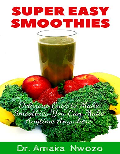 Super Easy Smoothies (English Edition)