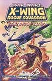 Star Wars: Battleground Tatooine: X-Wing Rogue Squadro (Star Wars: X-Wing Rogue Squadron)