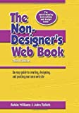 the non designer s web book an easy guide to creating designing and posting your own web site by robin williams 2005 09 16