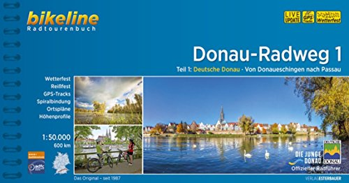 Bikeline Radtourenbuch Donau-Radweg 1, 1:50.000. 580 km. GPS-Tracks-Download, wetterfest/reißfest (Bikeline Radtourenbücher) (Radweg)