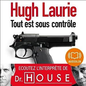 HUGH LAURIE - TOUT EST SOUS CONTRÔLE [MP3]