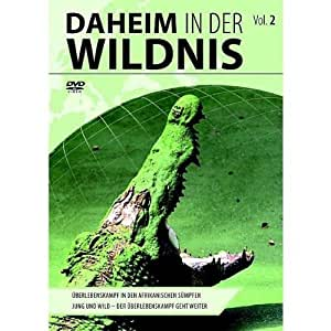 Daheim in der Wildnis - Vol. 2