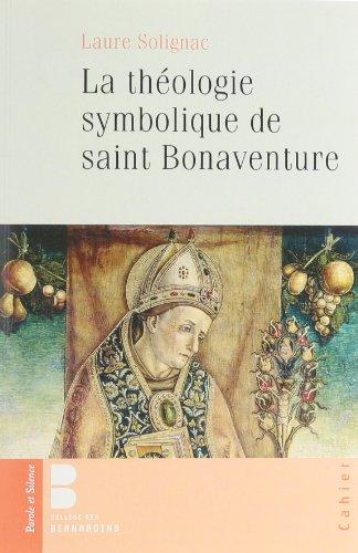 La théologie symbolique de Saint Bonaventure