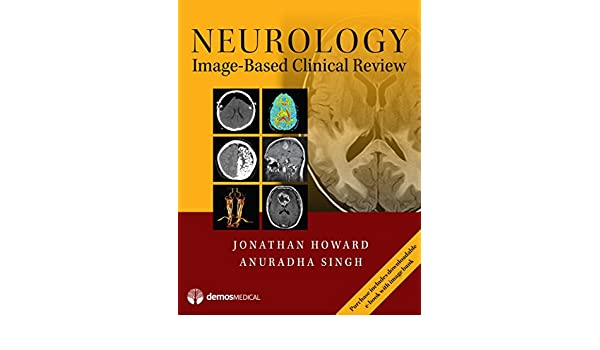 Neurology Image-Based Clinical Review eBook: Jonathan Howard MD