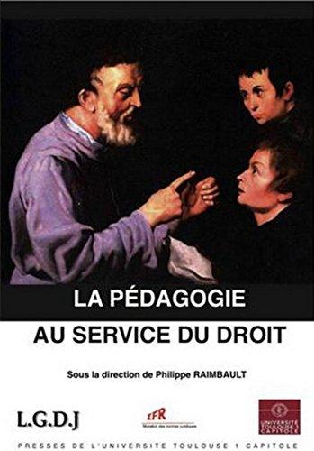 La Pédagogie au service du droit