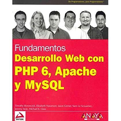 [(Desarrollo Web con PHP 6, Apache y MySQL / Beginning PHP 6, Apache and MySQL Web Development)] [By (author) Timothy Boronczyk ] published on (January, 2010)