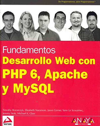 [(Desarrollo Web con PHP 6, Apache y MySQL / Beginning PHP 6, Apache and MySQL Web Development)] [By (author) Timothy Boronczyk ] published on (January, 2010)
