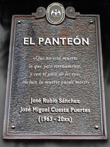 El Panteón por José Rubio Sánchez