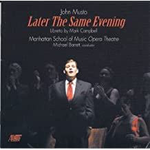 Musto : Later The Same Evening