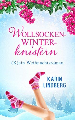 Buchseite und Rezensionen zu 'Wollsockenwinterknistern: (K)ein Weihnachtsroman' von Karin Lindberg