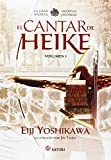 EL CANTAR DE HEIKE 1: La gran epopeya medieval japonesa (Satori Ilustrados)