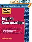 Practice Makes Perfect: English Conve...