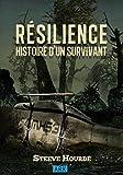 RÉSILIENCE: Histoire d'un survivant (French Edition)