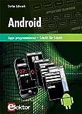 Android: Apps programmieren - Schritt für Schritt by Stefan Schwark (2012-07-16)
