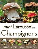 Mini Larousse des champignons