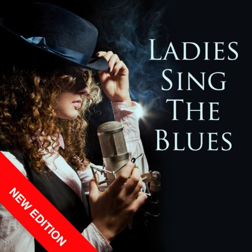 Ladies Sing The Blues (New Edition)