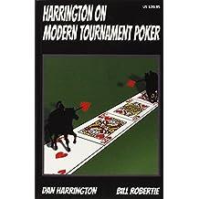 Harrington on Modern Tournament Poker by Dan Harrington, Bill Robertie (2014) Perfect Paperback