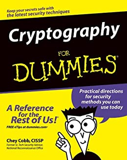 Cryptography For Dummies by [Cobb, Chey]