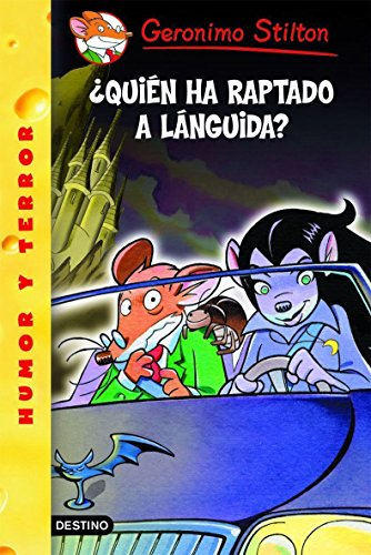 ¿Quién ha raptado a Lánguida?: Geronimo Stilton 21 por Geronimo Stilton