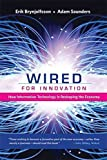 [(Wired for Innovation : How Information Technology Is Reshaping the Economy)] [By (author) Erik Brynjolfsson ] publishe
