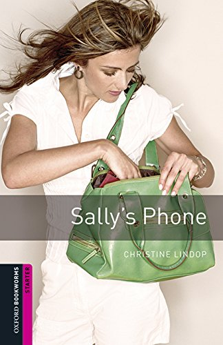 Oxford Bookworms Library: Oxford Bookworms Starter. Sally's Phone MP3 Pack por Christine Lindop