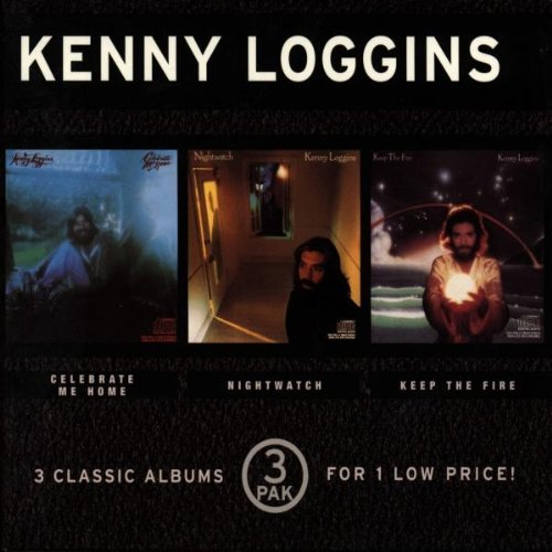 3-pak-celebrate-me-nightwatch-keep-the-fire-by-kenny-loggins