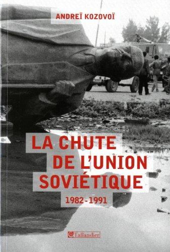 La chute de l'Union soviétique, 1982-1991