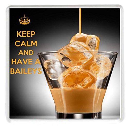 Keep Calm and Have a Baileys Getränke Untersetzer Gedruckt Auf ein Bild von der ein Glas Baileys Irish Cream Einzelteile gegossen, aus unserer Keep Calm and Carry On Serie–Machen würde ein Original Geburtstag Geschenk Idee für weniger als der Preis eine Karte. (Bailey Magnet)
