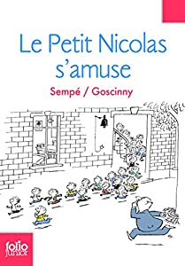 """Afficher """"Histoires inédites du petit Nicolas (Les) n° 6 Le petit Nicolas s'amuse"""""""