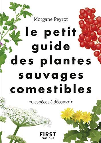 Le Petit guide des plantes sauva...