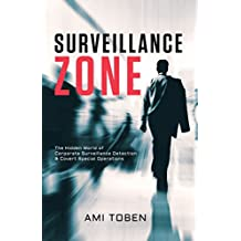Surveillance Zone: The Hidden World of Corporate Surveillance Detection & Covert Special Operations (English Edition)