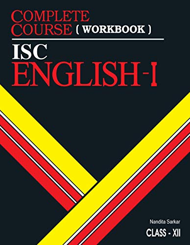 Complete Course Workbook English 1: ISC Class 12