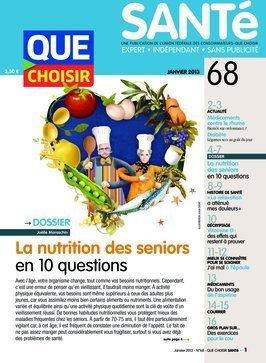 Que Choisir Santé, n° 68 : La nutrition des seniors en 10 questions, rhume, diabète, la relaxation, vitamine D, mal d'épaule, aspirine, exercices pour le cou