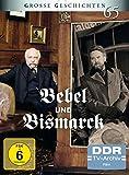 Bebel und Bismarck (Grosse Geschichten 65 - DDR-TV-Archiv) [2 DVDs] - Jürgen Reuter, Wolfgang Dehler, Horst Schulze, Christine Schorn, Fred Düren