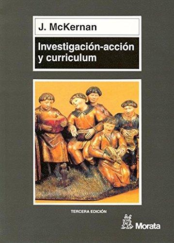 Investigación-Accion y Curriculum por James McKernan