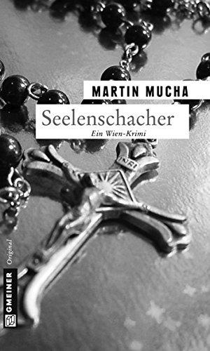 Seelenschacher: Kriminalroman (Kriminalromane im GMEINER-Verlag)