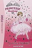 Princesse Academy, Tome 1 : Princesse Charlotte ouvre le bal