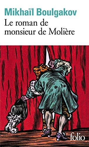 Le roman de monsieur de Molière par Mikhaïl Boulgakov