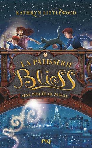 La pâtisserie Bliss (2) : Une pincée de magie