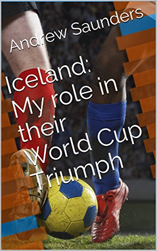 buy popular 592f8 eb247 Iceland: My Role in their World Cup Triumph