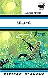 F.E.L.I.N.E. par Pontier