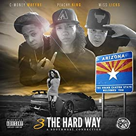 Three the Hard Way: A Southwest Connection [Explicit]