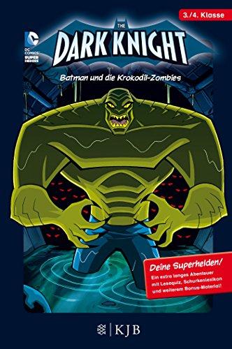 Preisvergleich Produktbild The Dark Knight: Batman und die Krokodil-Zombies: Fischer. Nur für Jungs