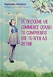 Ta Deuxieme Vie Commence Quand Tu Comprends Que Tu N'en As Qu'une - Edito Montreal - 05/10/2015