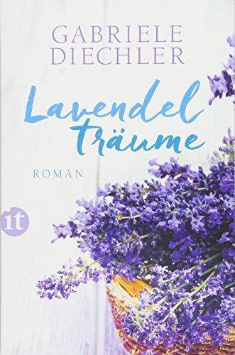 Fabelhafte Duft (Lavendelträume: Roman (insel taschenbuch))