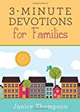 3-Minute Devotions for Families by Janice Thompson (2015-05-01)